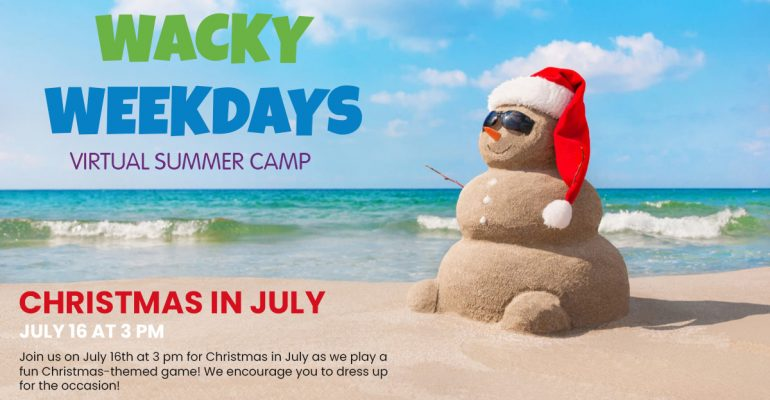 Wacky Weekday Camp: Christmas in July
